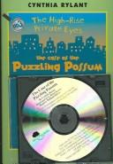 Case of Puzzling Possum (High-Rise Private Eyes) by Cynthia Rylant