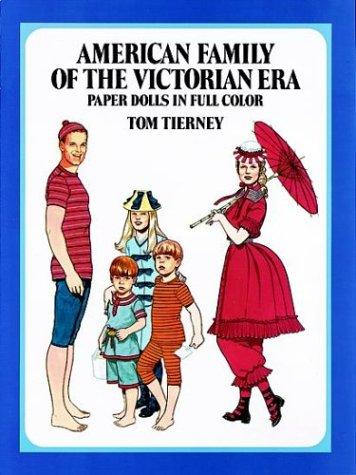 American Family of the Victorian Era Paper Dolls by Tom Tierney