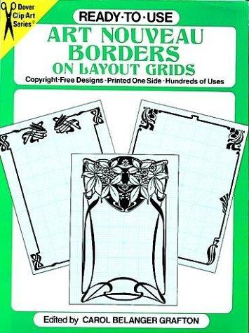 Ready-to-Use Art Nouveau Borders on Layout Grids by Carol Belanger Grafton