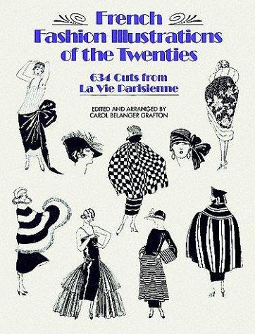 French fashion illustrations of the twenties by Carol Belanger Grafton
