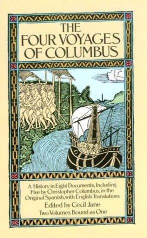 Select documents illustrating the four voyages of Columbus by Christopher Columbus, Christopher Columbus
