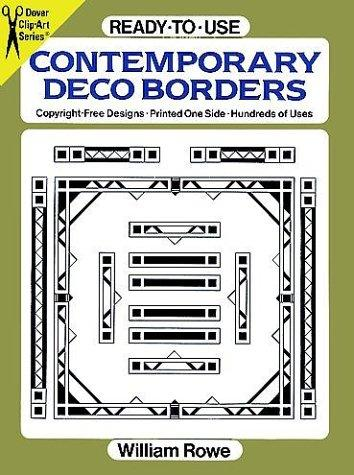 Ready-to-Use Contemporary Deco Borders (Clip-Art Series) by William Rowe