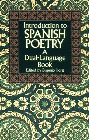 Introduction to Spanish poetry by edited by Eugenio Florit.