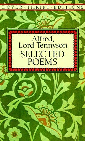 Selected poems by Alfred, Lord Tennyson