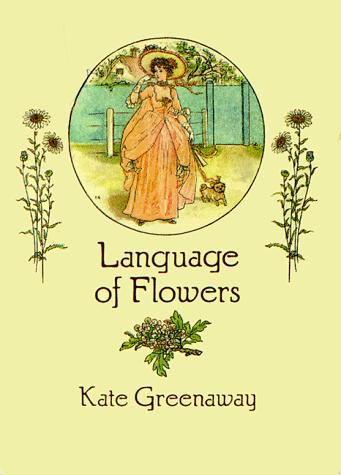 Language of flowers by Kate Greenaway