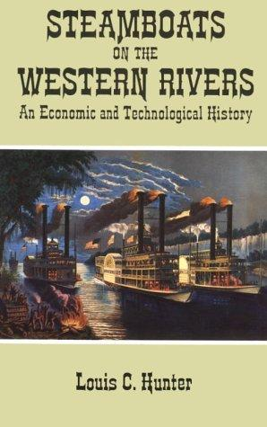 Steamboats on the Western rivers by Louis C. Hunter