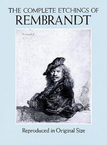The Complete Etchings of Rembrandt by Rembrandt, Gary Schwartz