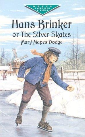 Hans Brinker, or, The silver skates