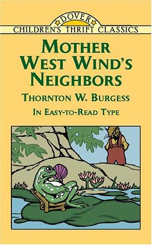 Mother West Wind's neighbors by Thornton W. Burgess