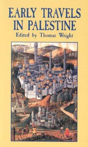 Early Travels in Palestine by Thomas Wright