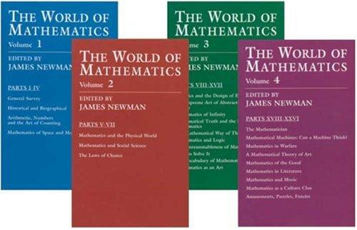 The World of Mathematics by James R. Newman