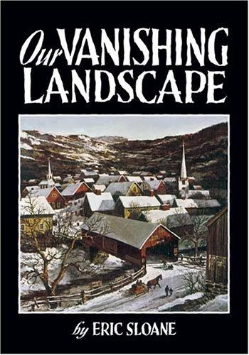 Our vanishing landscape