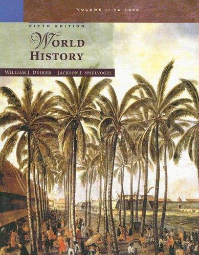 World History, Volume I by William J. Duiker, Jackson J. Spielvogel