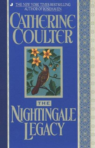 The nightingale legacy by Catherine Coulter.