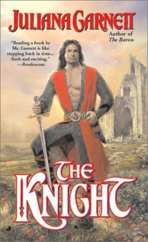 The knight by Juliana Garnett