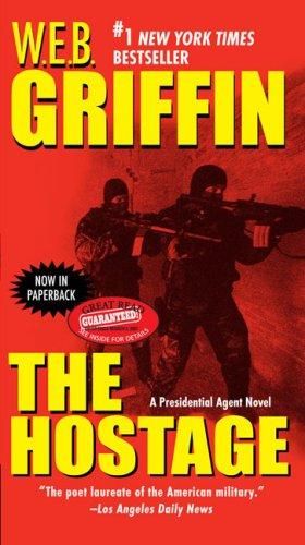 The Hostage by William E. Butterworth (W.E.B.) Griffin