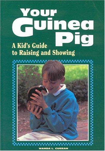 Your guinea pig by Wanda L. Curran