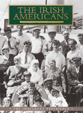 The Irish Americans by William D. Griffin