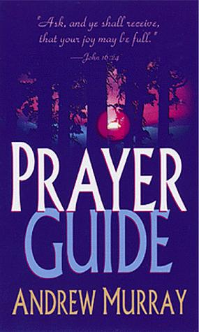 Prayer Guide by Andrew Murray