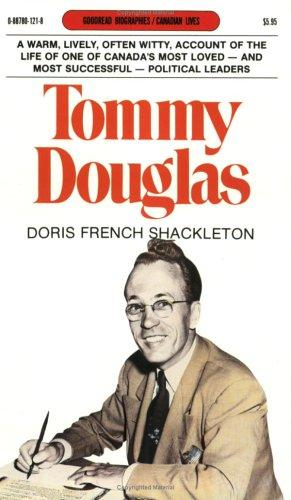 Tommy Douglas (Goodread Biographies) by Doris French Shackleton