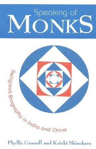 Speaking of Monks by Phyllis Granoff