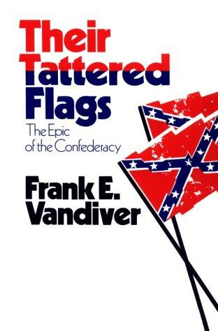 Their tattered flags by Frank Everson Vandiver