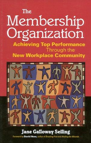The membership organization by Seiling, Jane Galloway