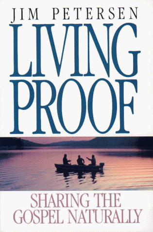 Living proof by Jim Petersen