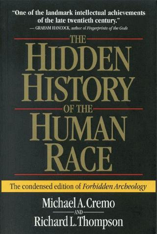 Image 0 of The Hidden History of the Human Race (The Condensed Edition of Forbidden Archeol