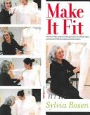 Make It Fit by Sylvia Rosen