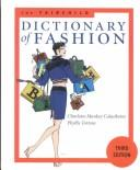 The Fairchild dictionary of fashion by Charlotte Mankey Calasibetta