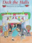 Deck the halls by illustrated by Iris Van Rynbach.