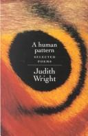 Human Pattern by Judith Wright
