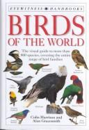 Birds of the world by Colin James Oliver Harrison