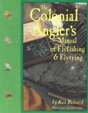 The Colonial Angler's Manual of Flyfishing & Flytying