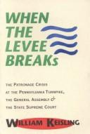 When the Levee Breaks by William Keisling
