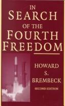 In search of the fourth freedom by Howard S Brembeck