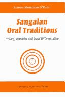 Sangalan oral traditions by Mohamed Saidou N'Daou